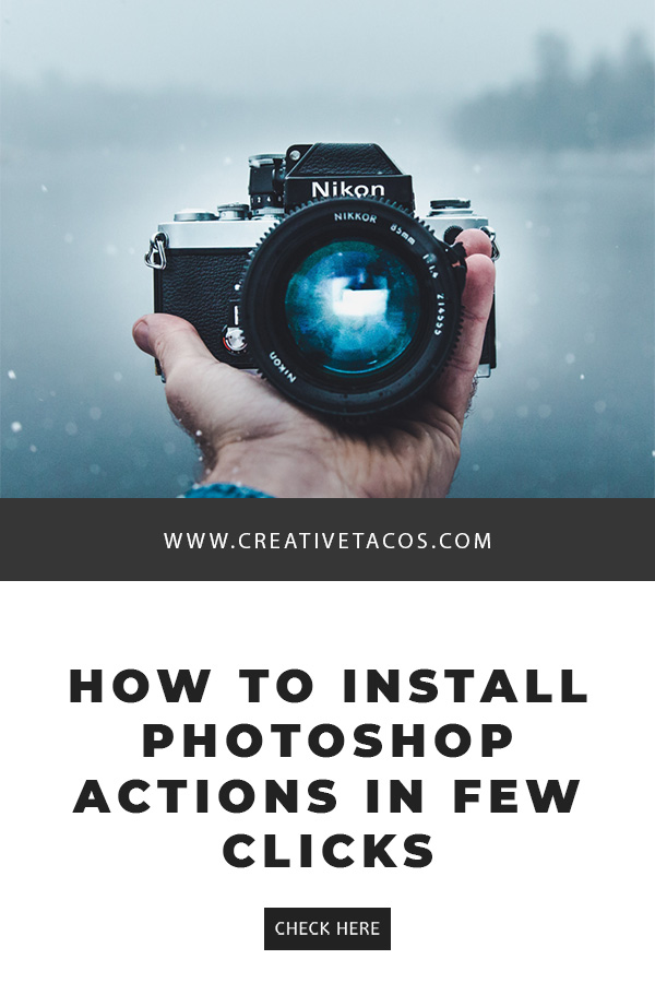 How to Install Photoshop Actions in Few Clicks - Creativetacos