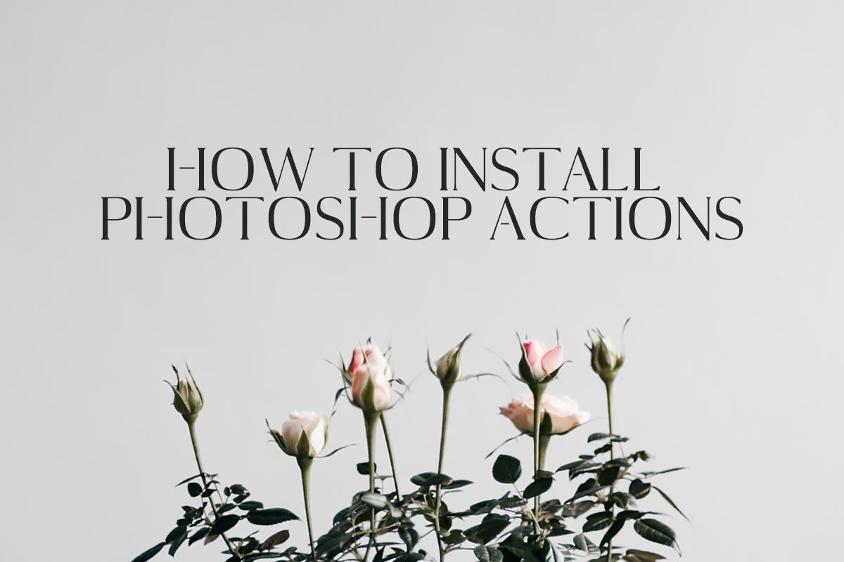 How to Install Photoshop Actions in Few Clicks