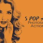 5 Free Pop Art Photoshop Actions