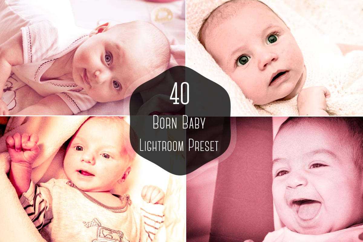 40 Free Born Baby Lightroom Presets