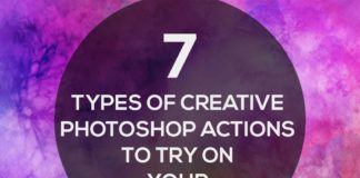 7 Types Of Creative Photoshop Actions To Try On Your Photos