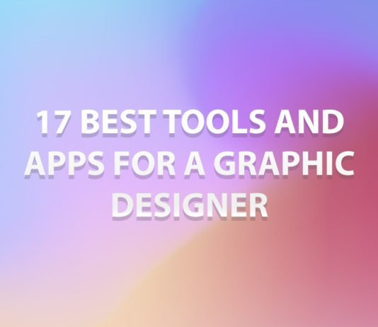 17 Best Tools And Apps For A Graphic Designer