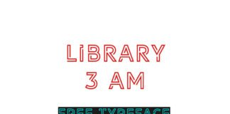 Free Library 3 AM Font