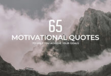 65 Motivational Quotes to Help You Achieve Your Goals