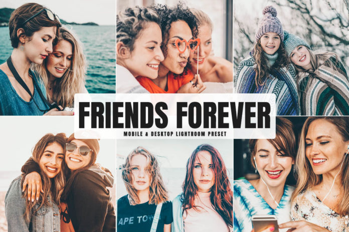Free Friends Forever Lightroom Preset