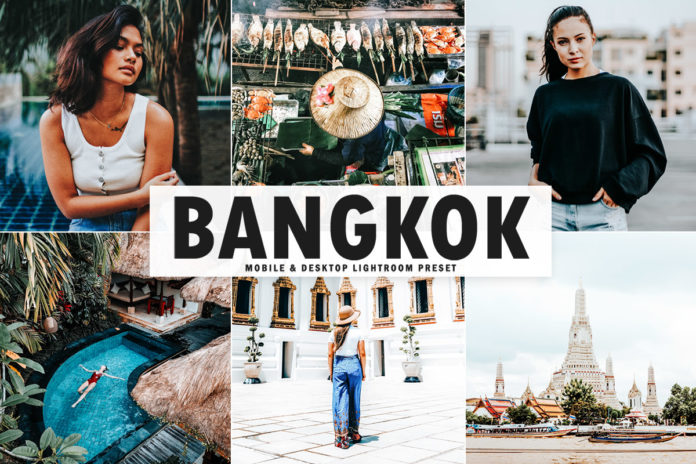 Free Bangkok Lightroom Preset