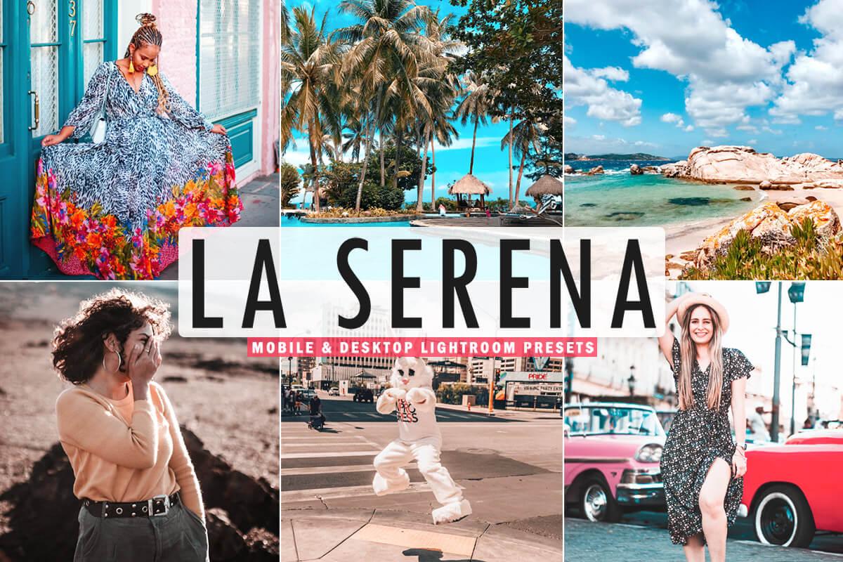 Free La Serena Lightroom Presets