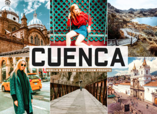 Free Cuenca Lightroom Presets