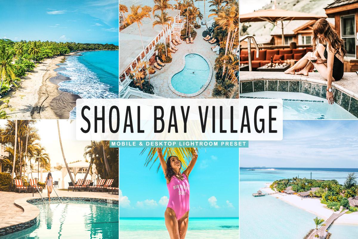 Free Shoal Bay Village Lightroom Presets
