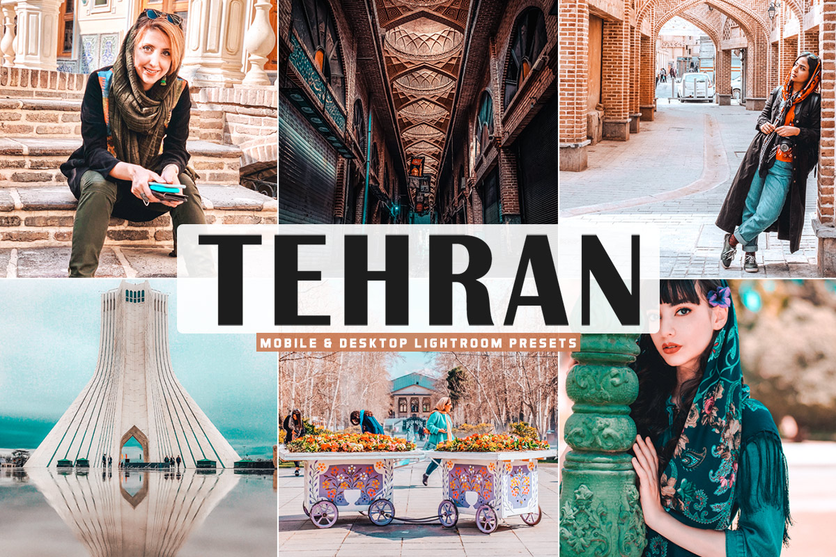 Free Tehran Lightroom Presets