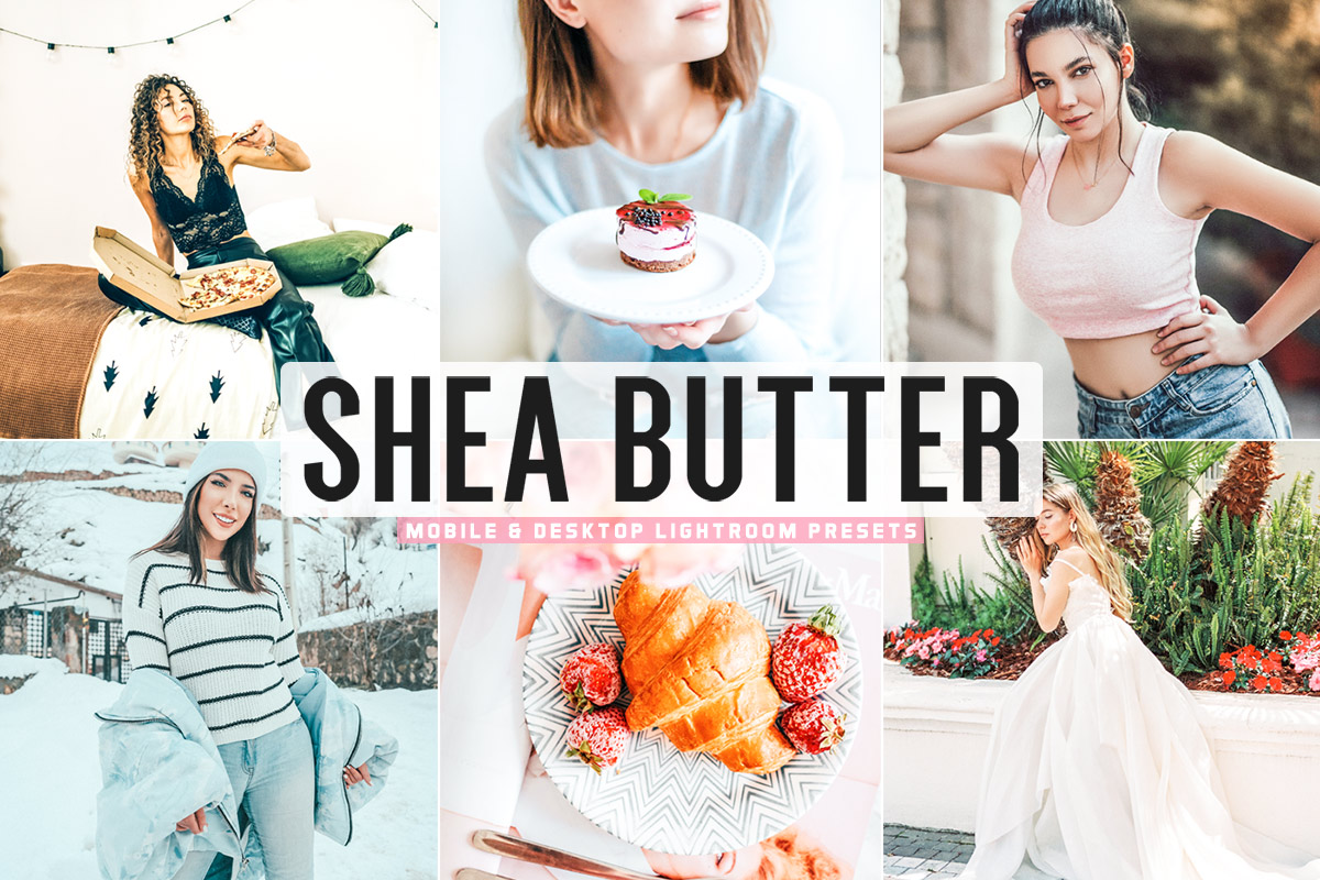 Free Shea Butter Lightroom Presets