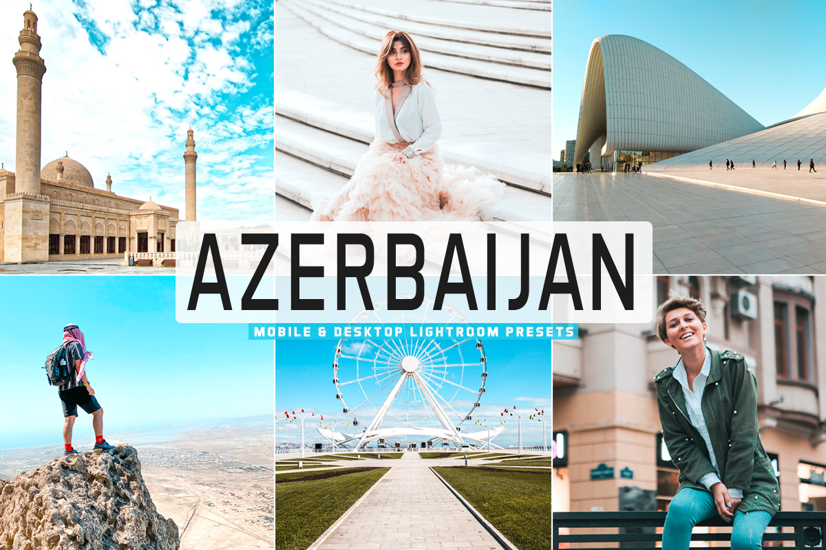 Free Azerbaijan Lightroom Presets
