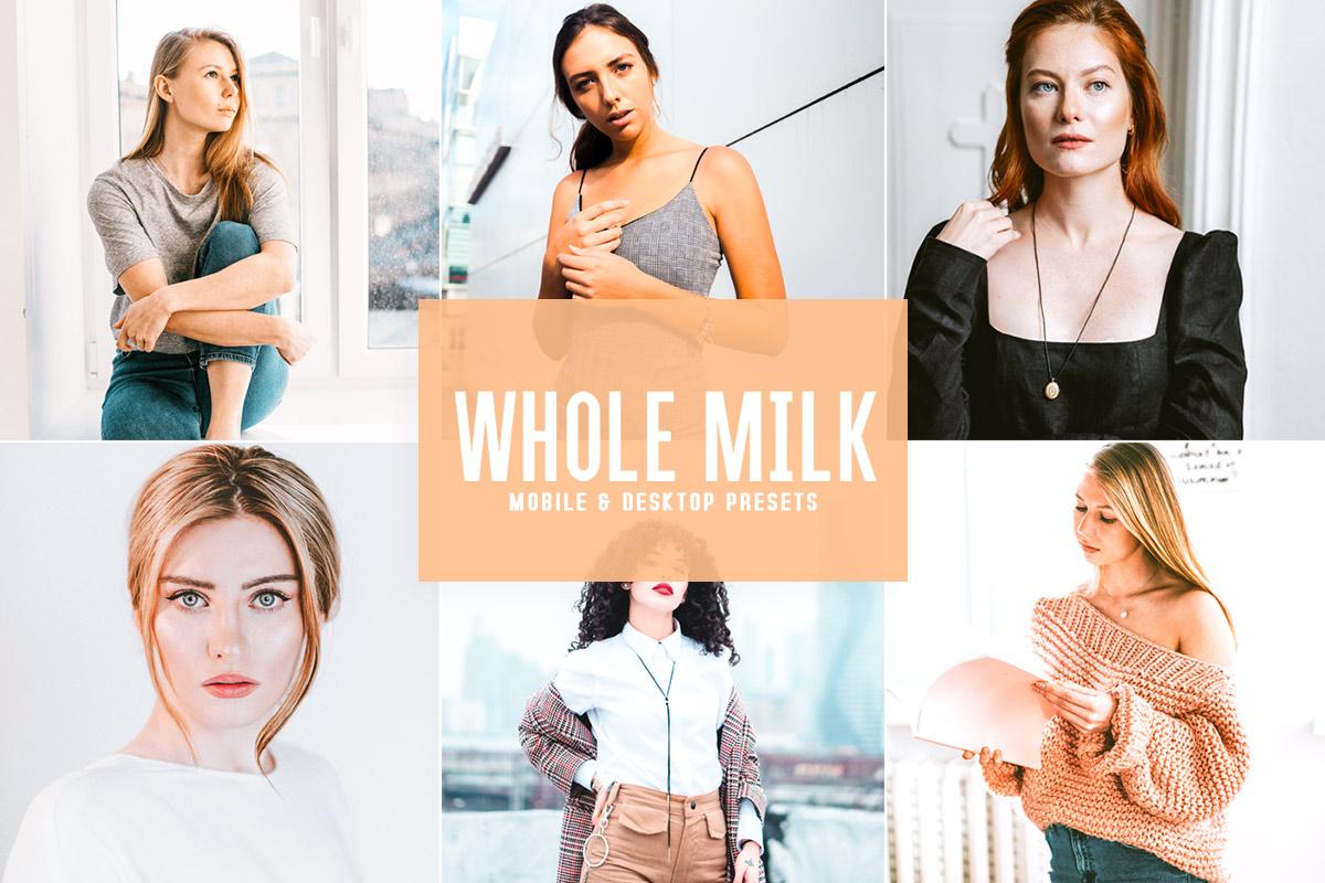 Free Whole Milk Lightroom Presets