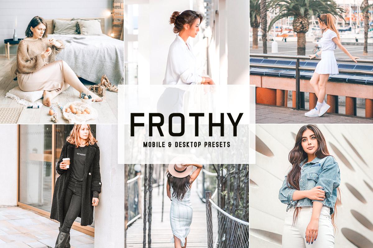 Frothy Lightroom Presets